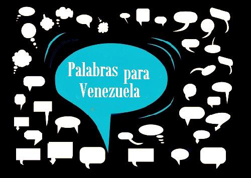 Más palabras para Venezuela por Laureano Márquez