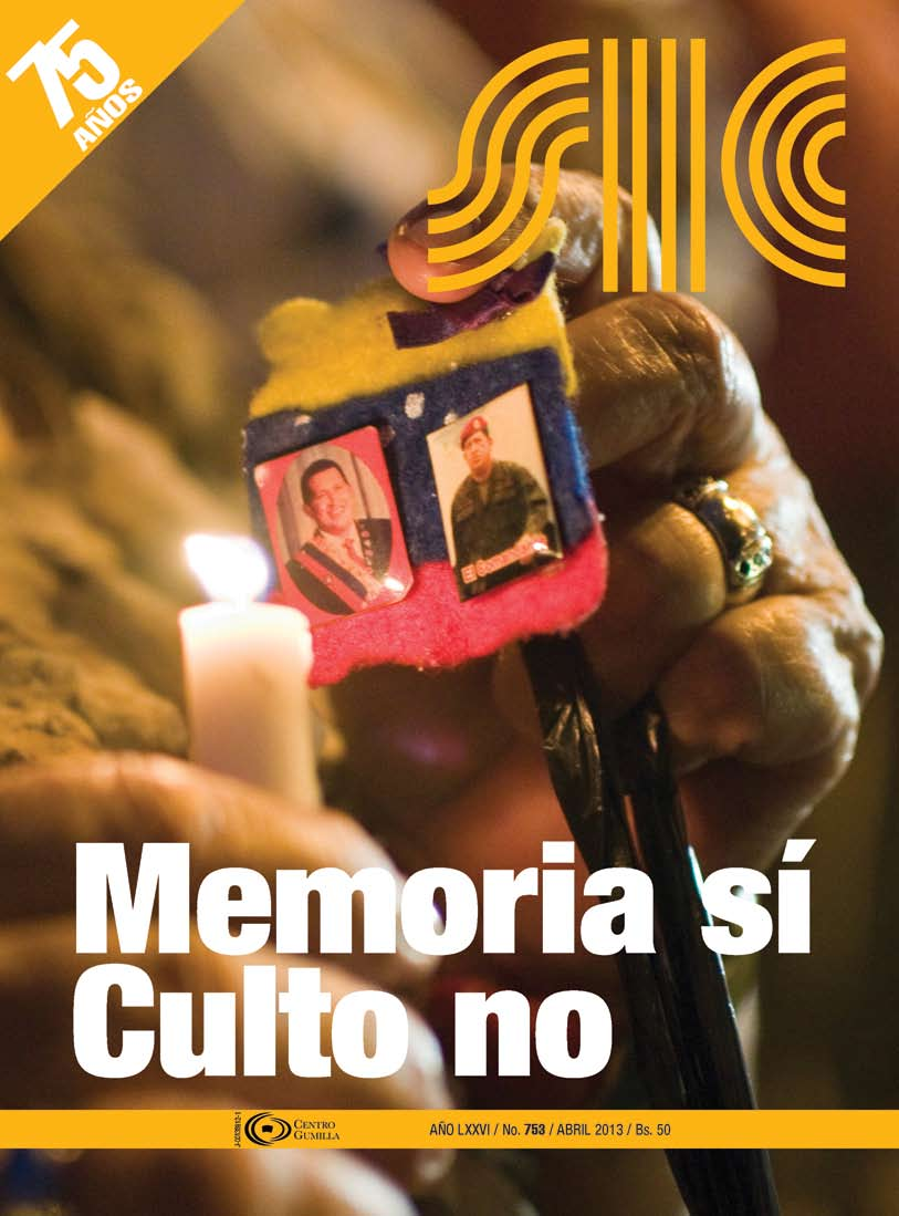 Editorial SIC 753: Balance de Chávez @CentroGumilla