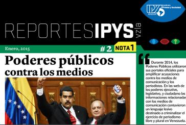IPYS: Los Poderes Públicos reproducen ataques contra el periodismo libre y plural en Venezuela