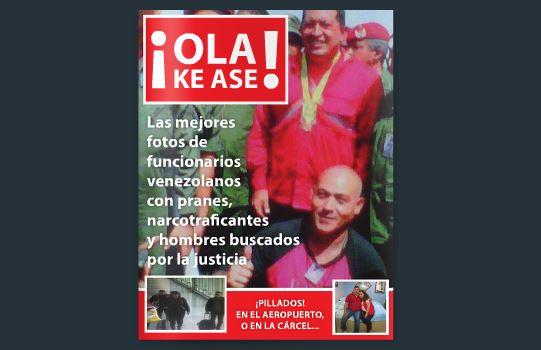 """Revista """"Ola ke ase"""": Fotos de funcionarios venezolanos con pranes, narcotraficantes y buscados por la justicia"""