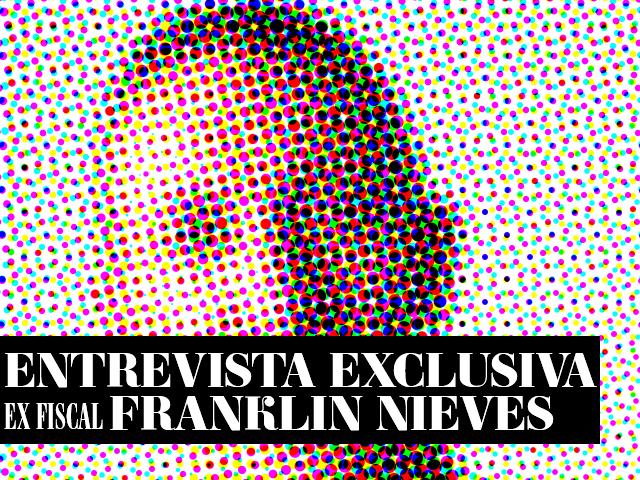 """Entrevista exclusiva con ex Fiscal Franklin Nieves: """"El sistema de justicia padece el terror del caso Afiuni"""