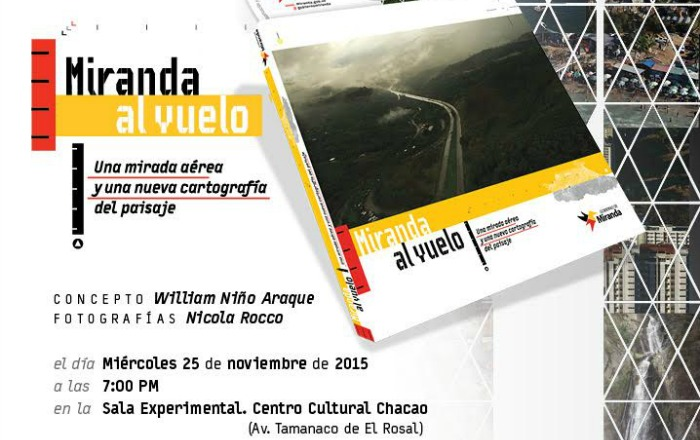 """""""Miranda al vuelo"""" propone una cartografía imaginaria de la región"""