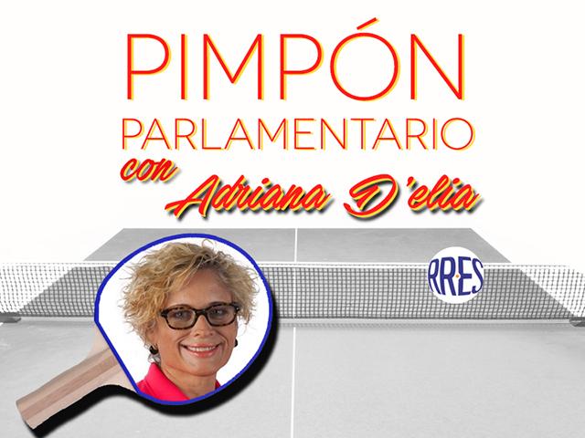 Pimpón parlamentario con Adriana D'Elia
