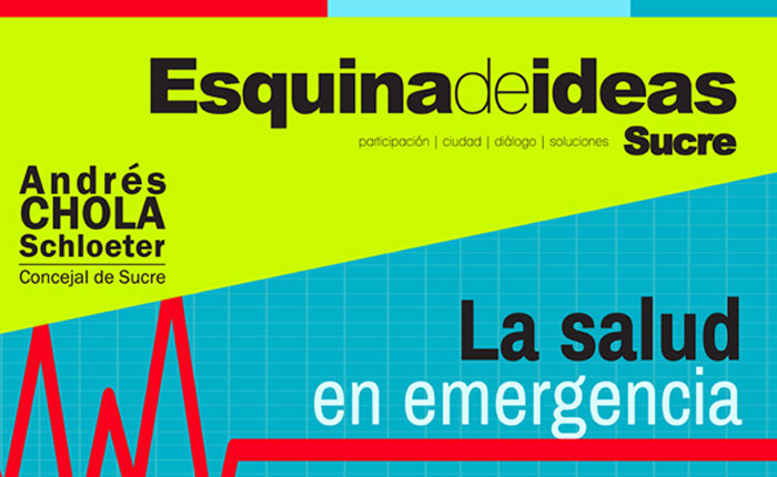 """Esquina de Ideas Sucre presenta """"La Salud en Emergencia"""""""