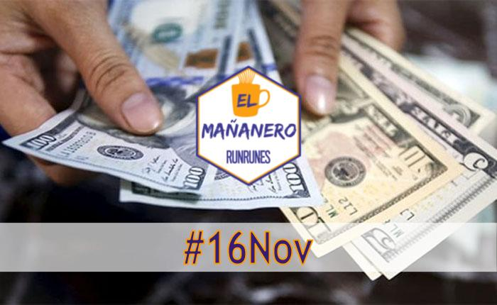 El Mañanero #16Nov: las 6 noticias que debes saber