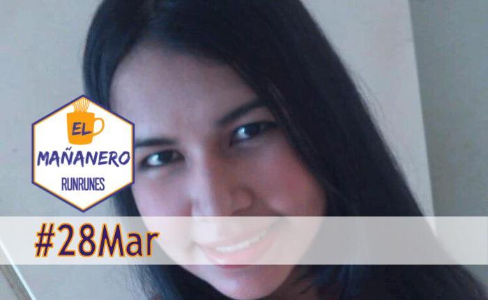 El Mañanero #28Mar: las 6 noticias que debes saber