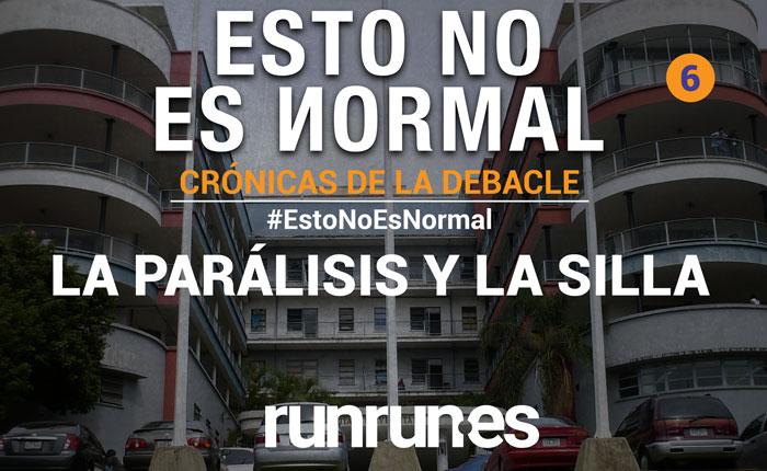 #EstoNoEsNormal La parálisis y la silla
