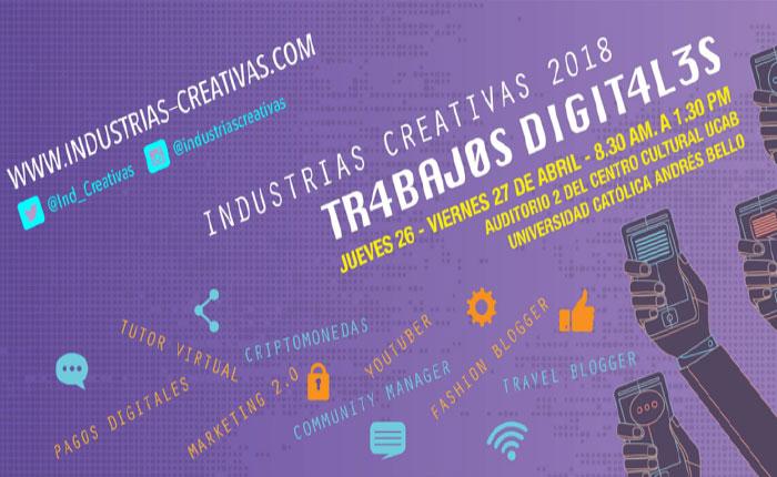 """Seminario """"Industrias Creativas 2018. Trabajos Digitales"""" iniciará el próximo 26 de abril"""