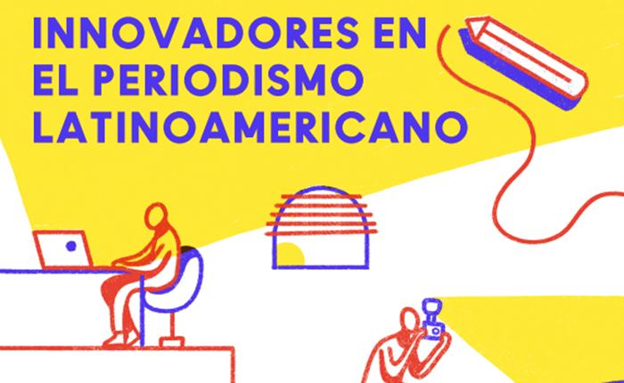 """Runrun.es destaca como uno de los """"Innovadores en el Periodismo Latinoamericano"""" en ebook del Centro Knight"""