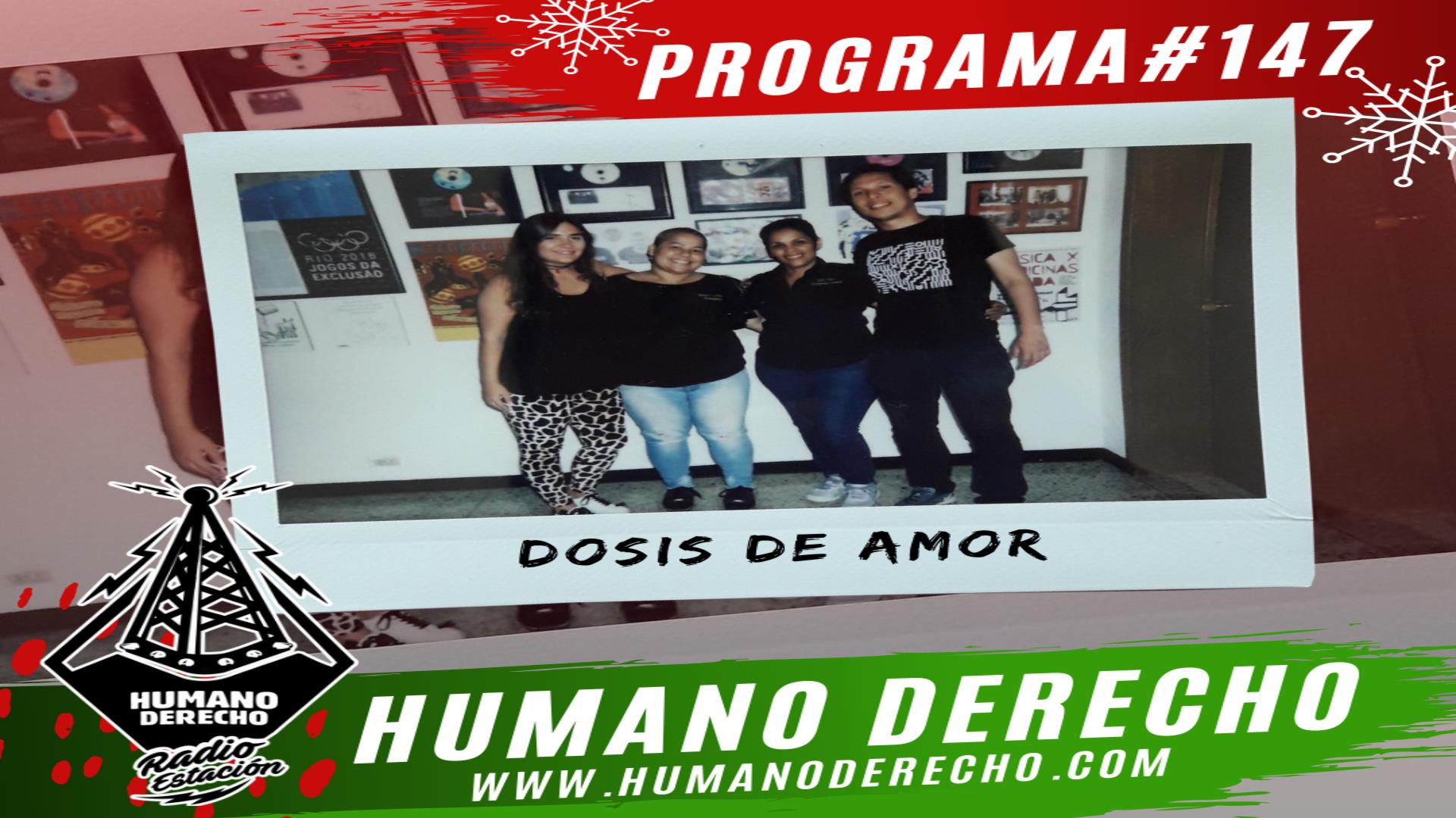Humano Derecho #146 con Rossy Liccioni y Zulay Muñoz miembros de Dosis de Amor