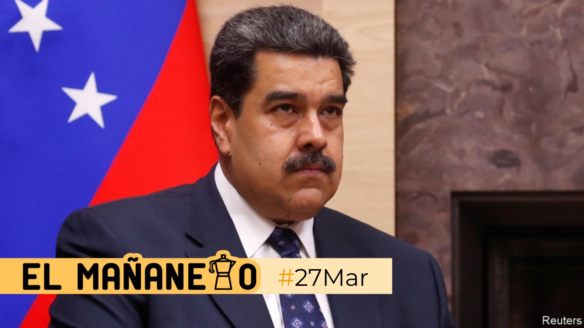 El Mañanero de hoy #27Mar: Las 8 noticias que debes saber