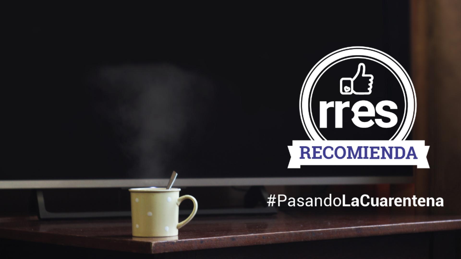 #PasandoLaCuarentena | ¿Dónde encontrar series y películas para pasar los días en casa? #25Mar